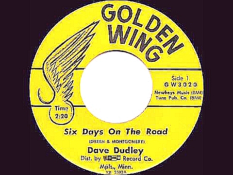 Видеоклип на песню Six Day on the Road - 1963 HITS ARCHIVE: Six Days On The Road - Dave Dudley (#2 C&W hit)