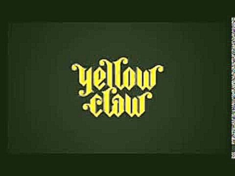 Видеоклип на песню Slow Down - Yellow Mother F#$%ing Claw Mix