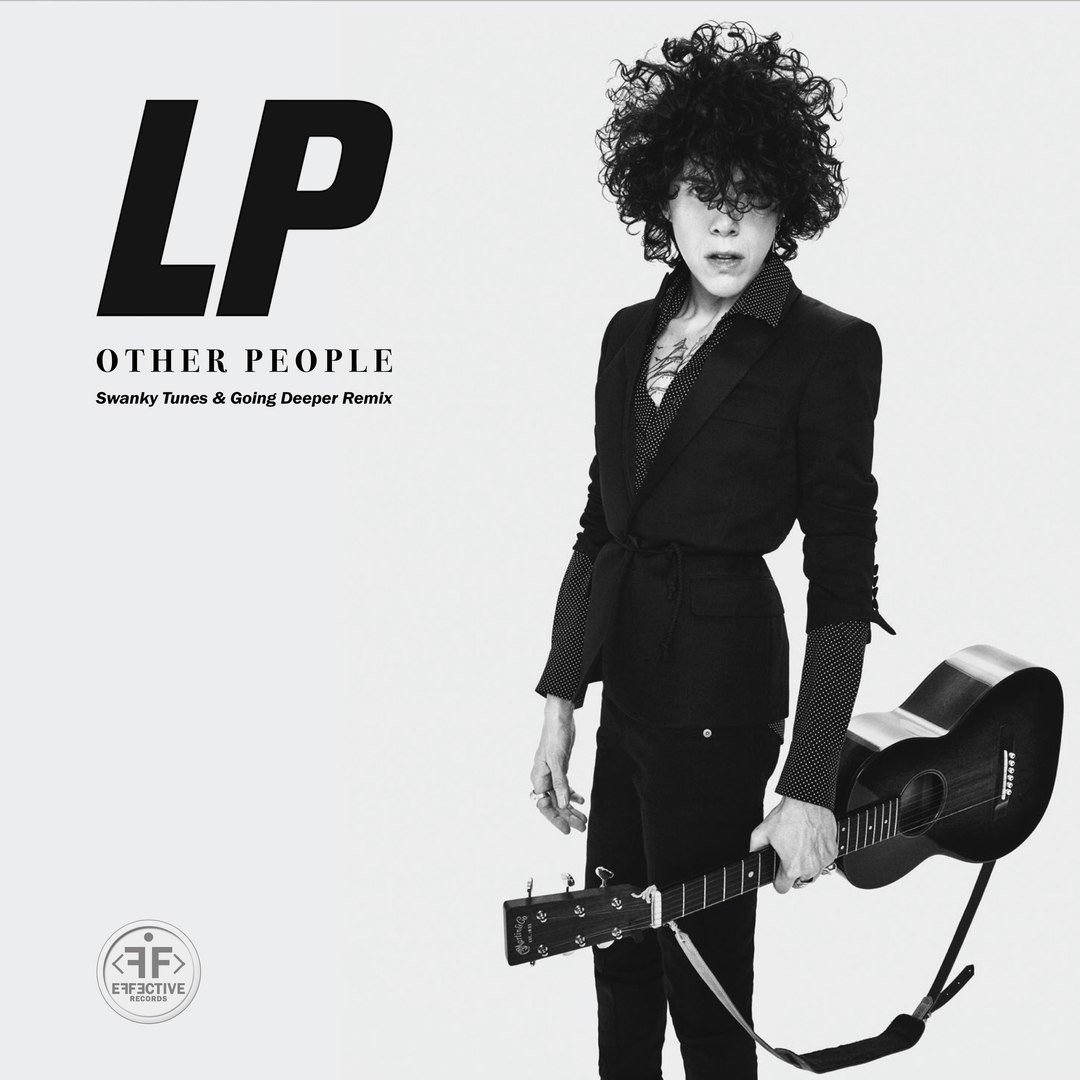 LP - Other People (Swanky Tunes & Going Deeper Remix) фото